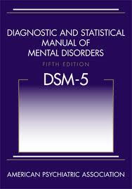 Diagnostic and Statistical Manual of Mental Disorders 2013